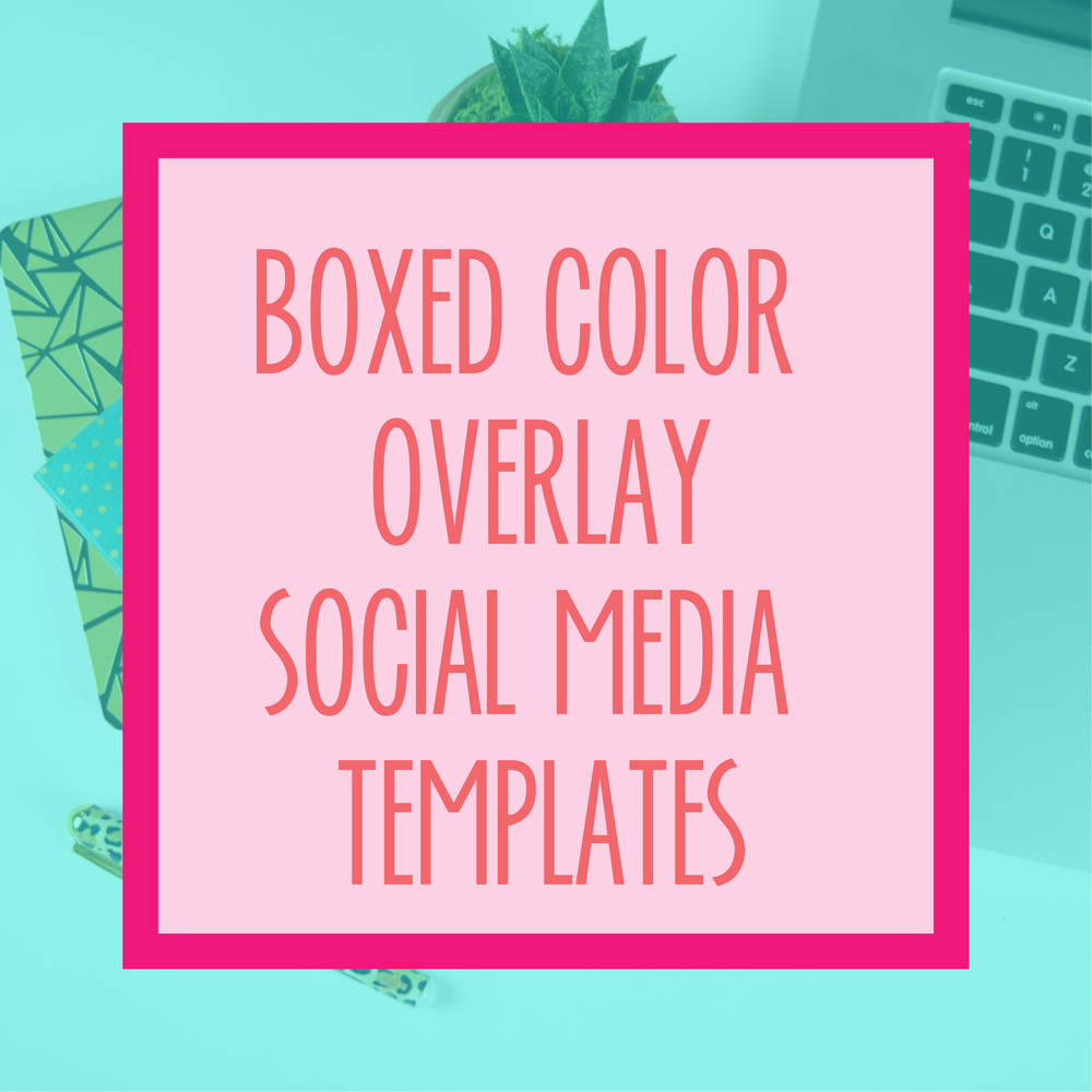 Bold & Pop : Bold Boss Resource Library Boxed Color Overlay Social Media Templates