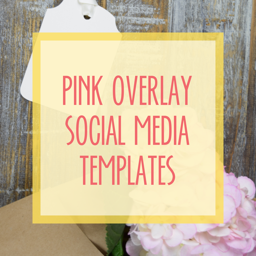 Bold & Pop : Bold Boss Resource LibraryPink Overlay Social Media Templates