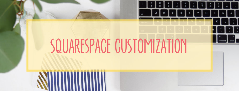 Bold & Pop's Bold Boss School Resource Library : Squarespace Customization