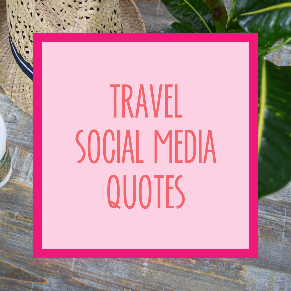 Bold & Pop : Bold Boss Resource Library Travel Social Media Quotes