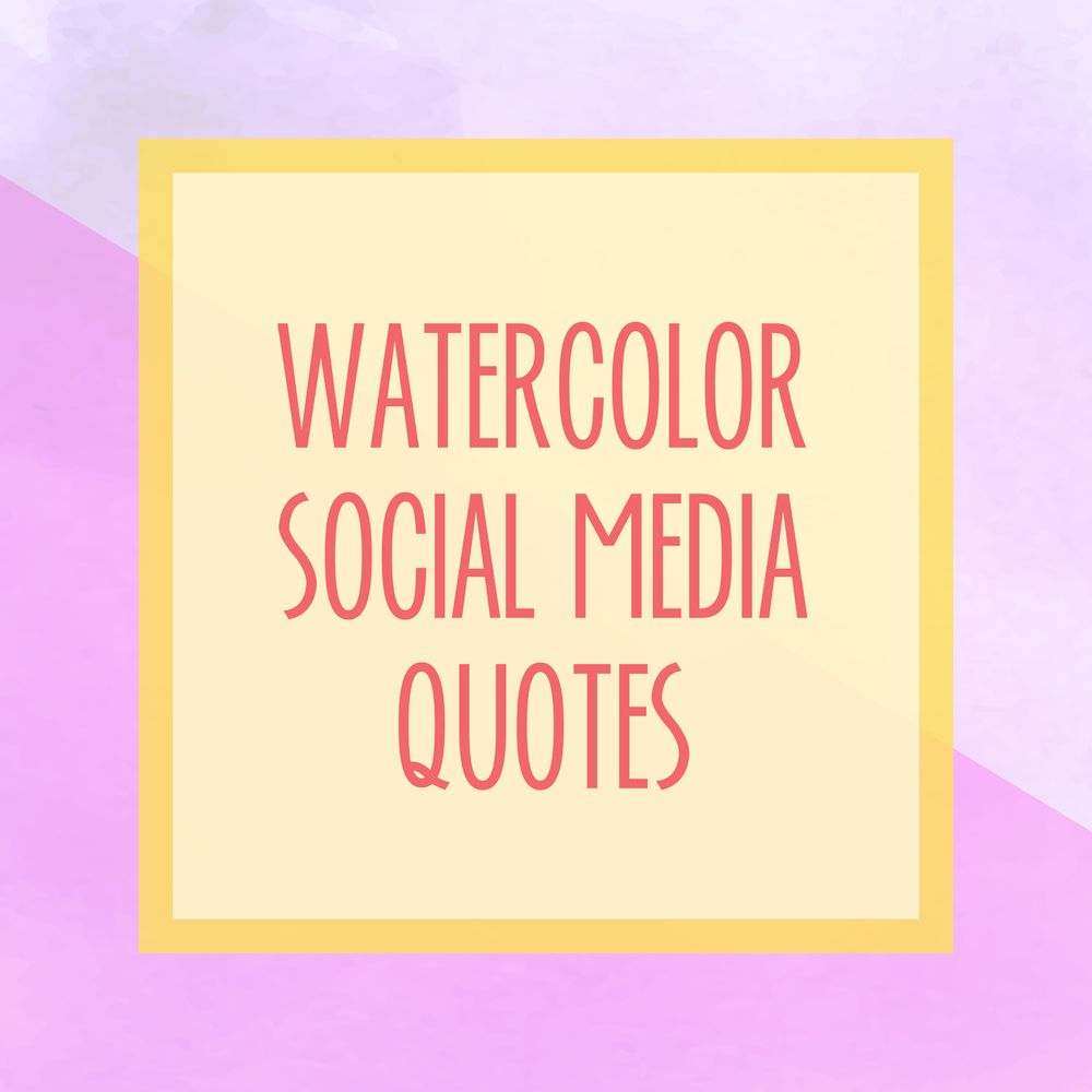 Bold & Pop : Bold Boss Resource Library Watercolor Social Media Quotes