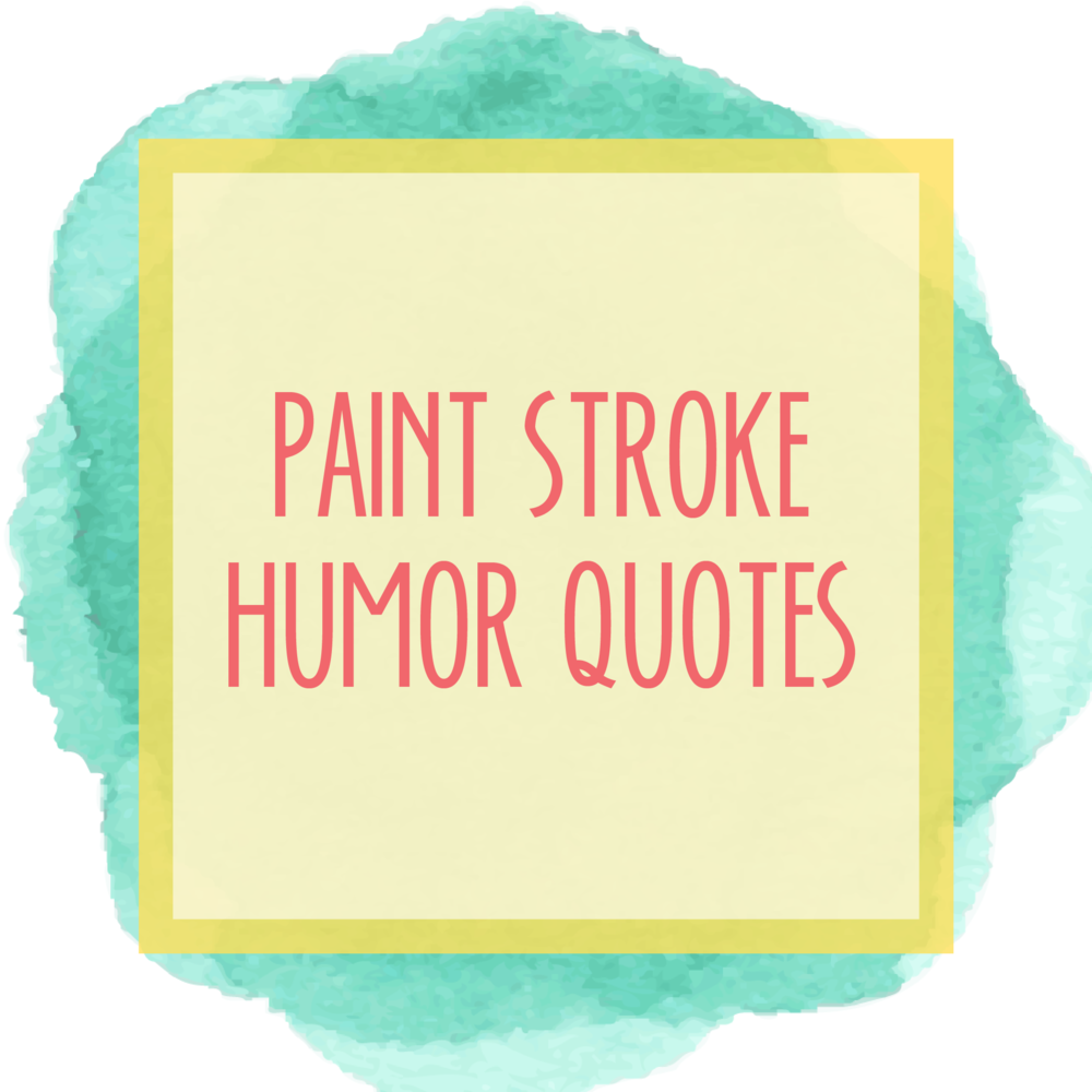 Bold & Pop : Bold Boss Resource Library Paint Stroke Humor Quotes