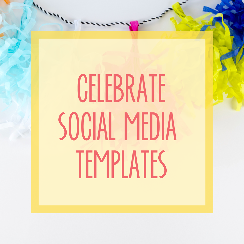 Bold & Pop : Bold Boss Resource Library Celebrate Social Media Templates