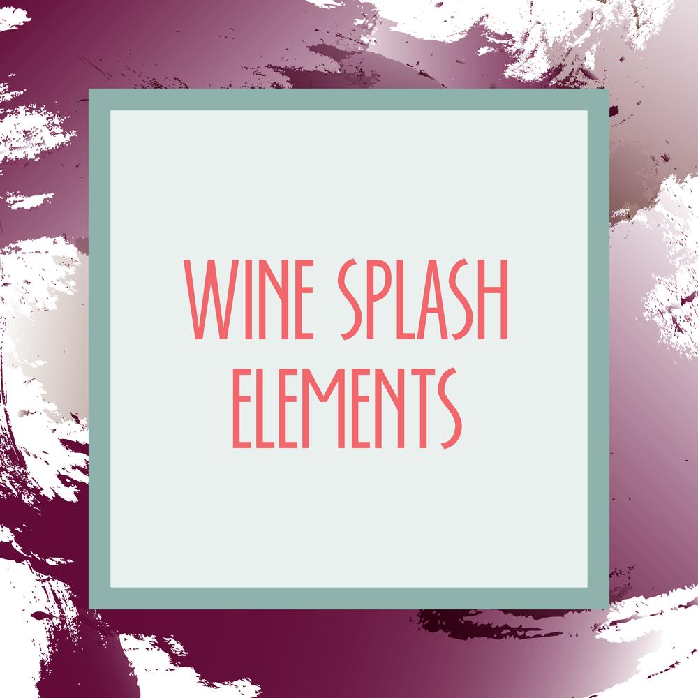 Bold & Pop : Bold Boss Resource Library Wine Splash Elements