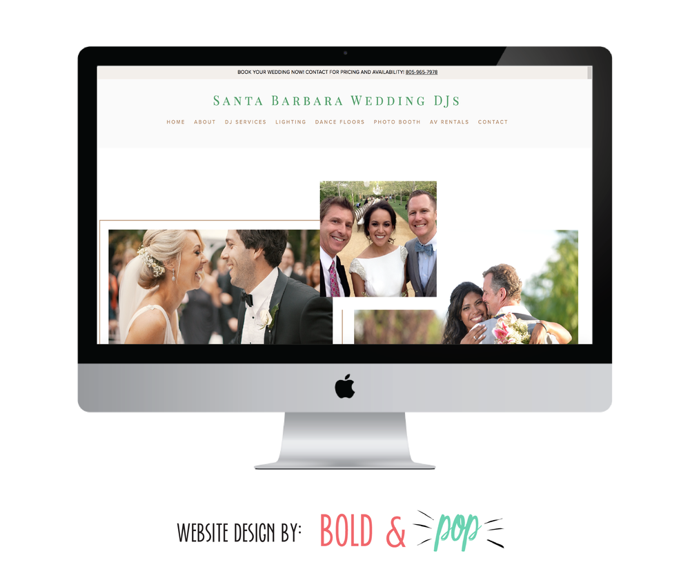 Bold & Pop : Santa Barbara Wedding DJs Squarespace Website Refresh