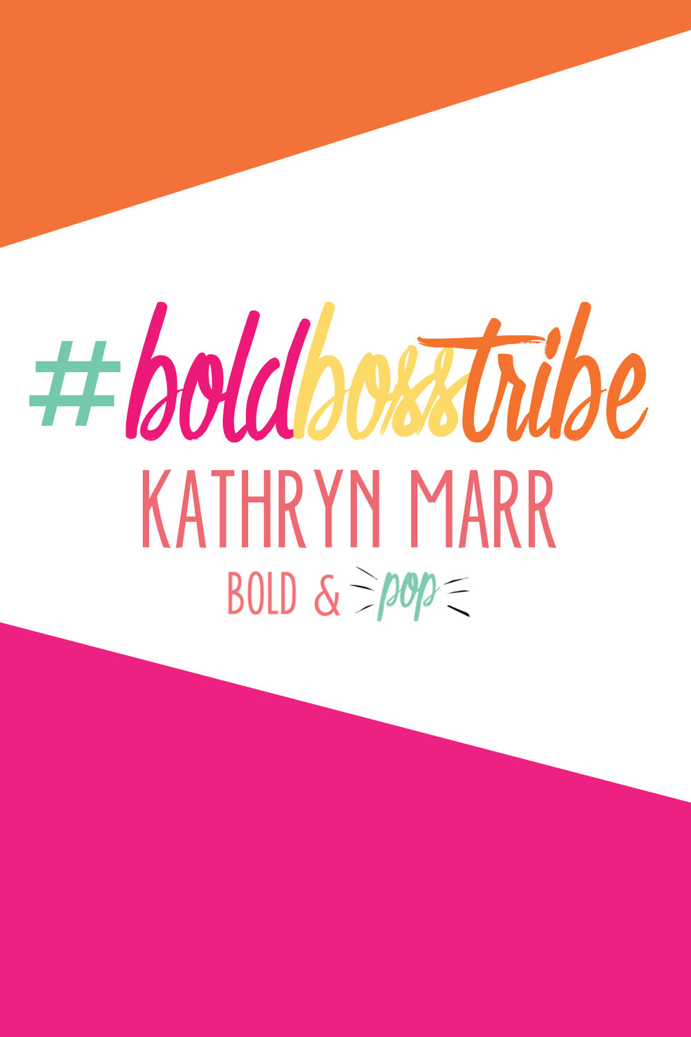 Bold & Pop : #BoldBossTribe Feature with Kathryn Marr of Blue Ivory Creative