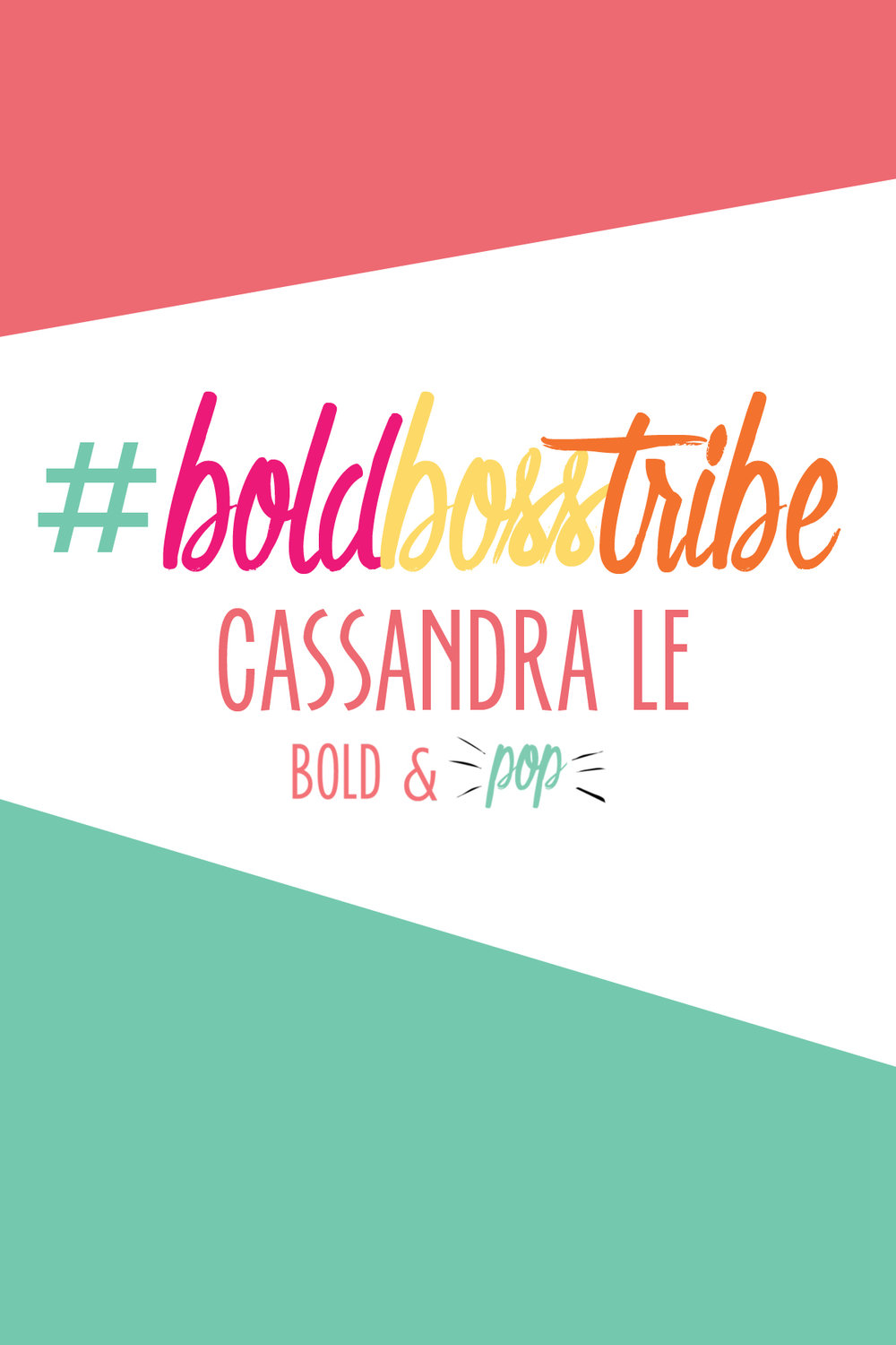 Bold & Pop :  #BoldBossTribe Feature with Cassandra Le of The Quirky Pineapple Studio