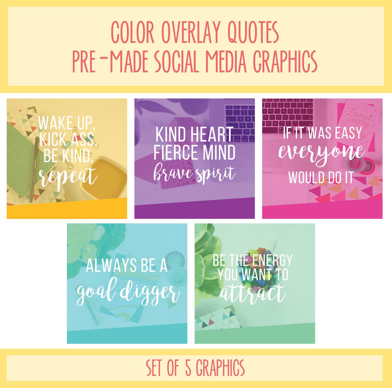 Color Overlay Quotes Pre-Made Social Media Graphics — Bold & Pop | Social  Media, Branding and Squarespace Website Design