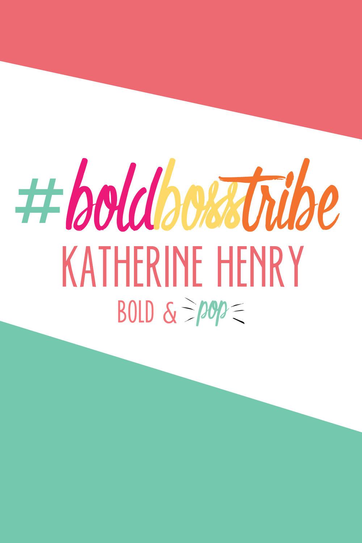 Bold & Pop #BoldBossTribe Feature with Boudoir Photographer Katherine Henry