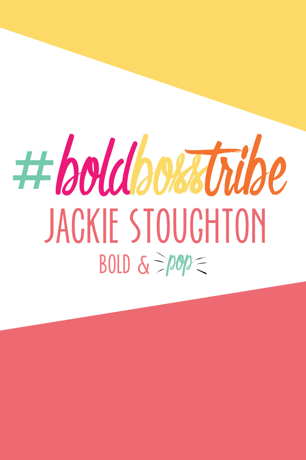 Bold & Pop :: #BoldBossTribe Feature with Jackie Stoughton Founder of Jade and Oak
