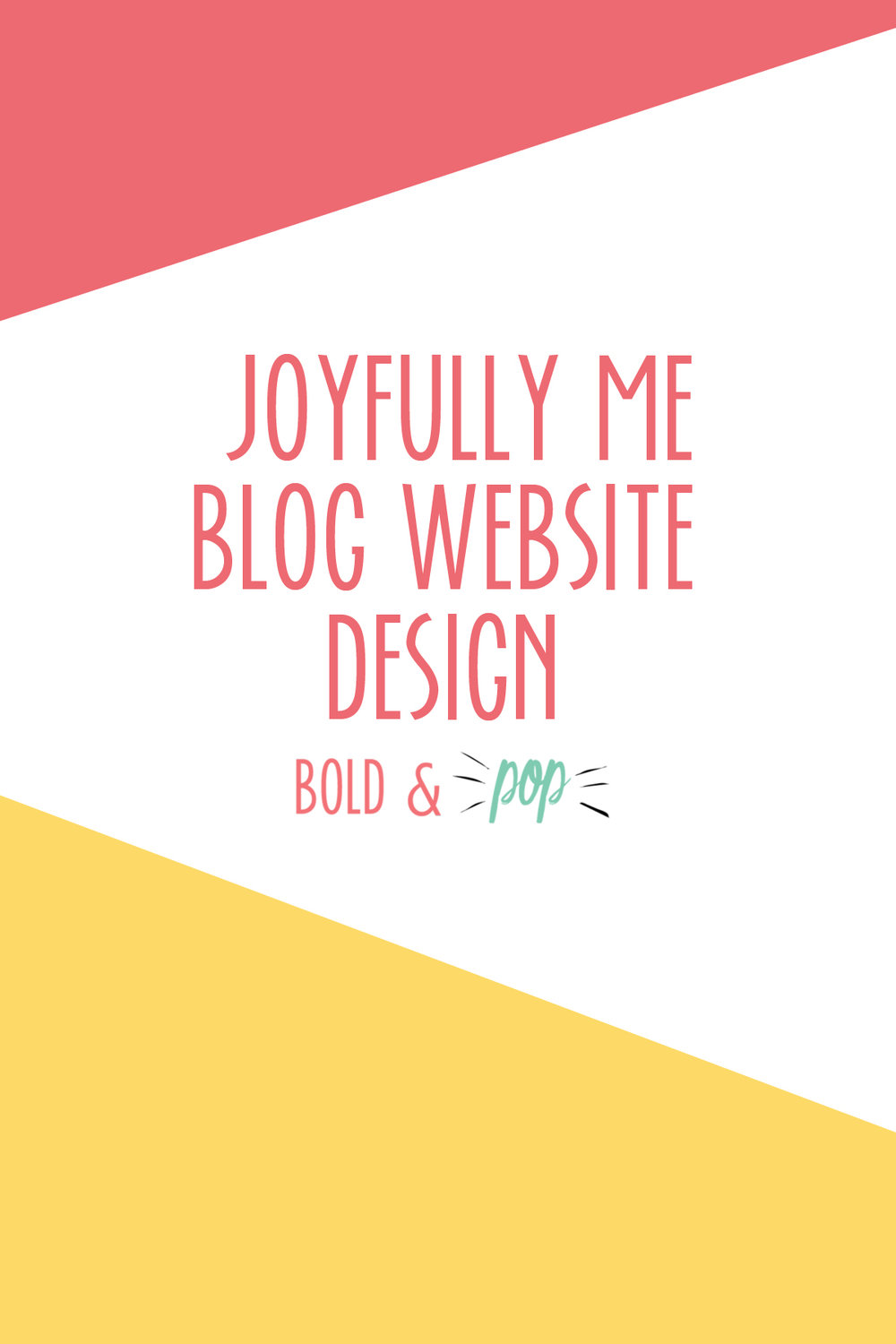 Bold & Pop : Joyfully Me Squarespace Blog Website Design