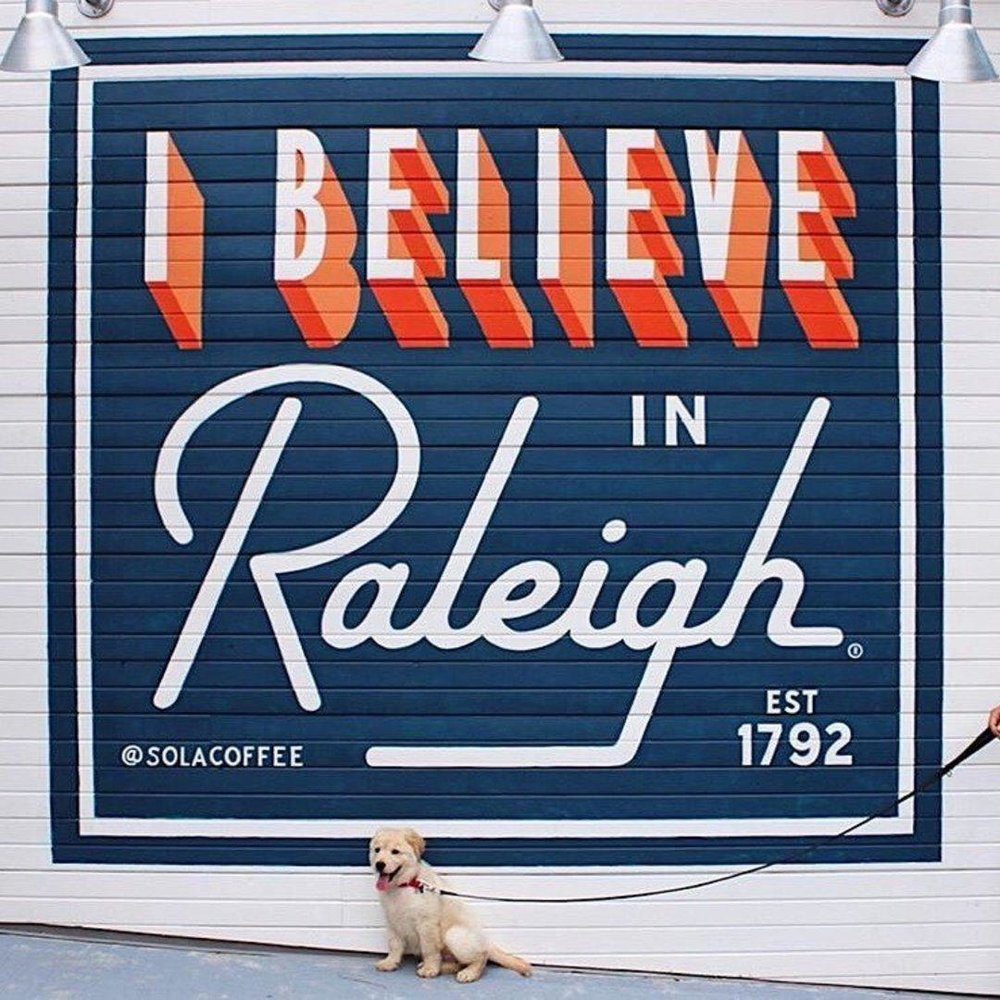 I Believe in Raleigh