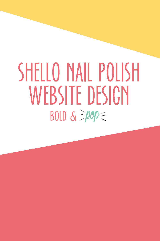 Bold & Pop :: Shello Nail Polish Squarespace Website Design