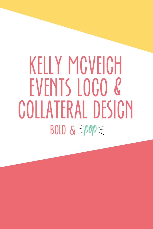 Bold & Pop : Kelly McVeigh Events Branding & Logo Design