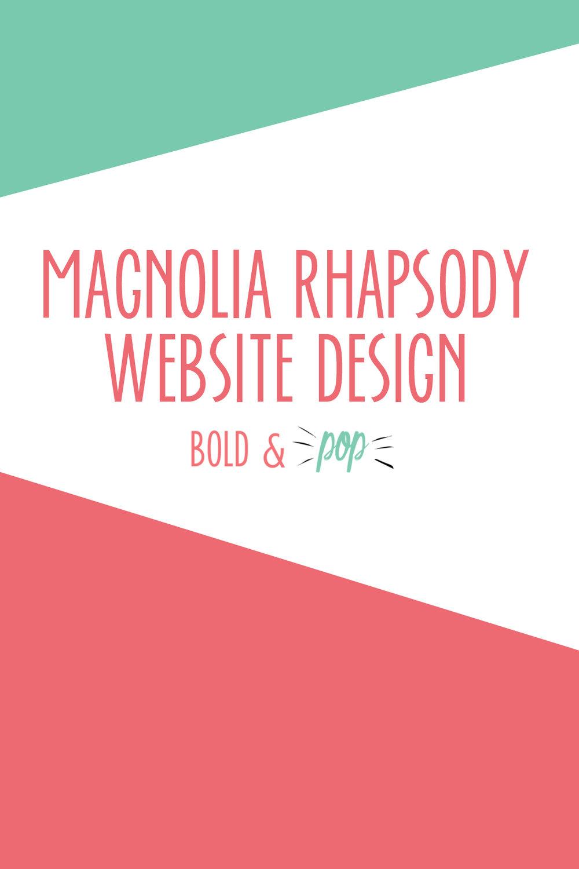 Bold & Pop : Magnolia Rhapsody Squarespace Website Design