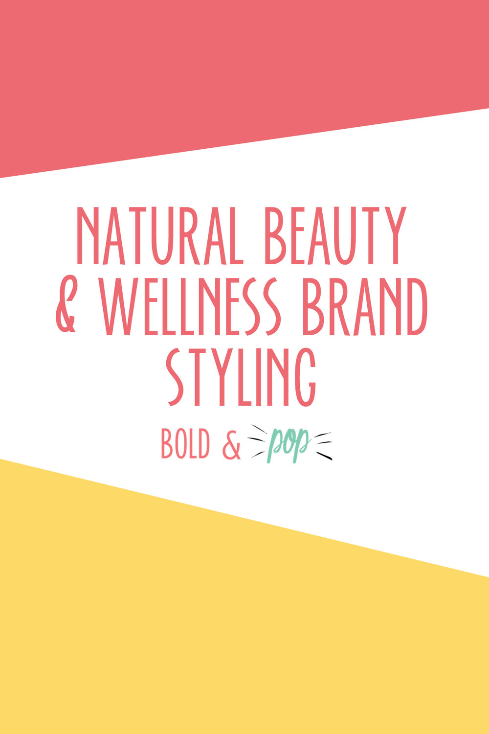 Bold & Pop : Natural Beauty & Wellness Instagram Brand Styling