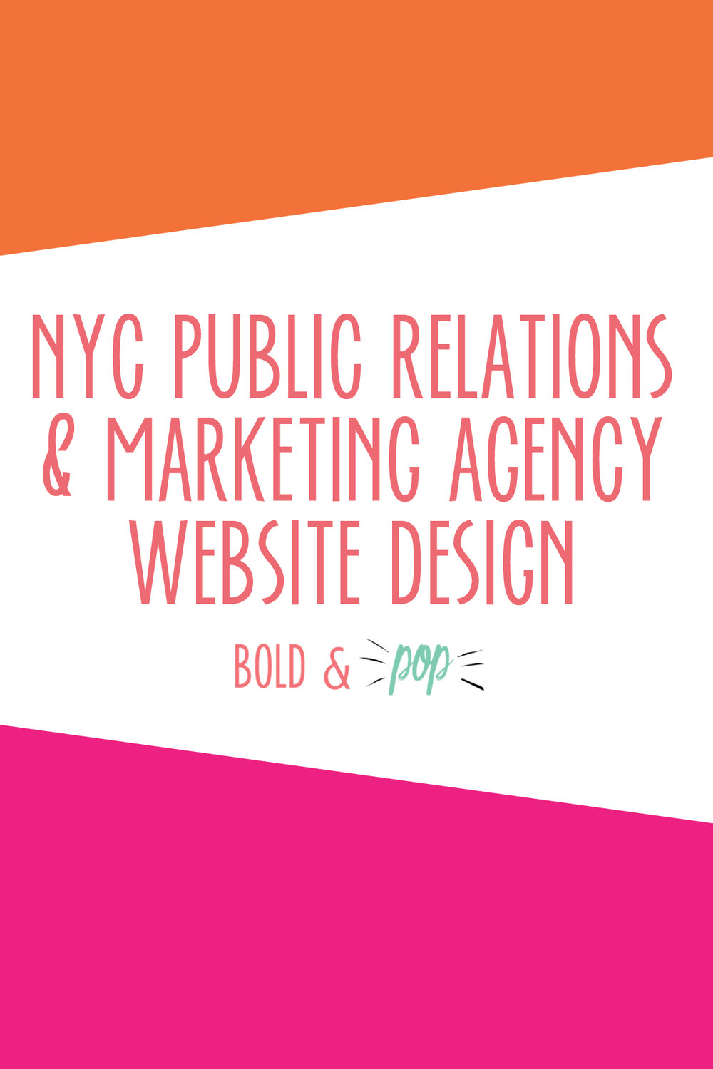 Bold & Pop : NYC Public Relations & Marketing Agency Squarespace Website Design