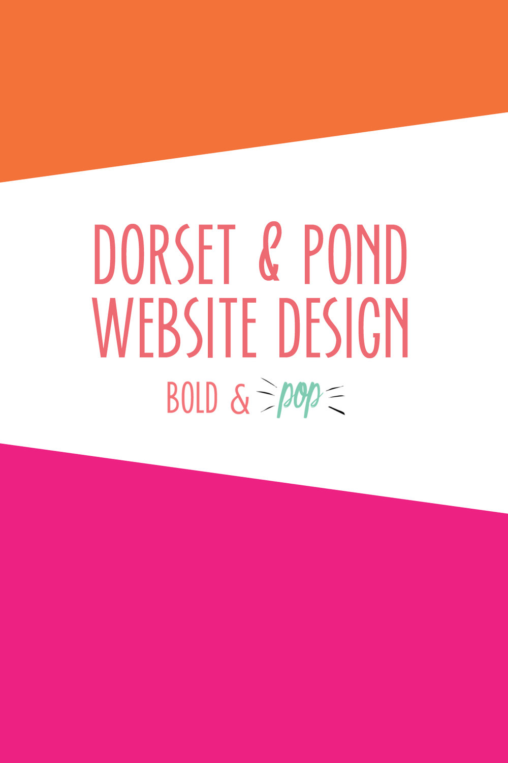 Bold & Pop : Dorset & Pond Home Decor Ecommerce Website Design