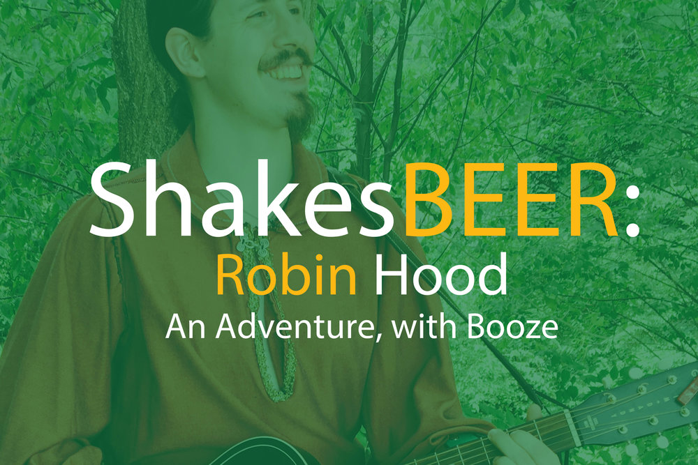 September 2018  - In celebration of our Family Theatre Adventure series, we revive our original script of ROBIN HOOD, filled with song & merriment & ale.