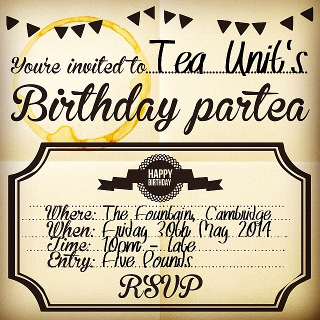 You're invited to Tea Unit's Birthday parTEA. Courtesy of Homegrown Hip Hop at The Fountain, Cambridge on Fri 30th May #LiveMusic #HipHop #UKHH #Cambridge #TeaUnit  https://www.facebook.com/events/387253534751196/