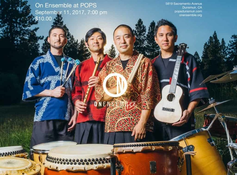 On Ensemble at Pops Performing Arts & Cultural Center in Dunsmuir, CA