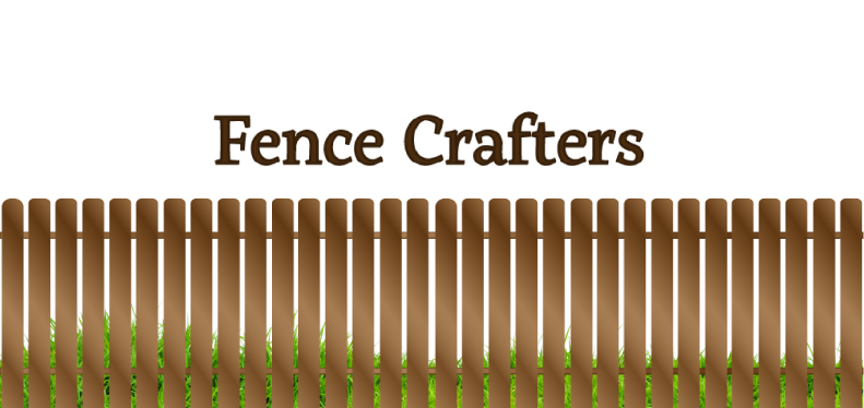 Fence Crafters