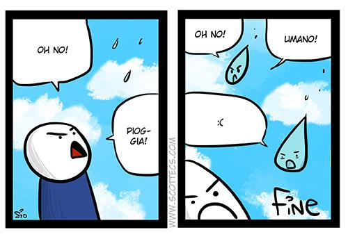 Scottecs Comics - Piove, Umaneggia  http://bit.ly/rQXET6