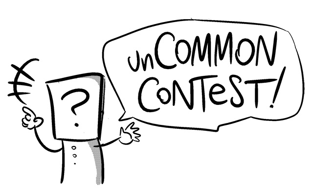 unCOMMON:Contest! http://bit.ly/NfXwp5