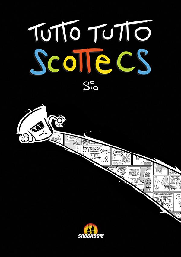Tutto Tutto Scottecs, Shockdom, 144 pagine, 12€. Comprende Tutto Scottecs 1,2 e 4. Più Tutto Scottecs 3, un inedito di 8 pagine. Ottimo per chi non ha mai letto i miei fumetti.    In uscita a Lucca Comics 2013!    Lo trovate al padiglione editori,  stand E103  (Shockdom).   (presto ordinabile anche online)   (anche se a me fa schifo e non lo comprerei)   (no, seriamente)   (uhm)    ( qui trovate  gli altri annunci Lucchesi)