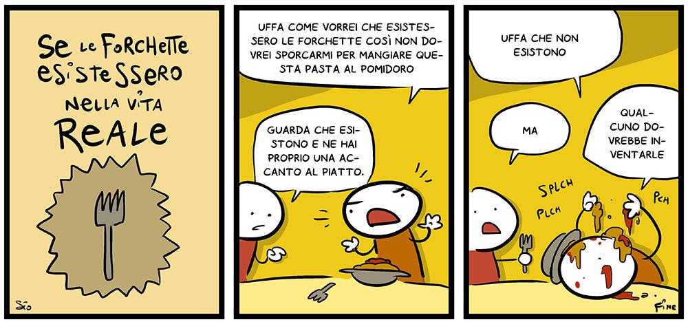 Se le forchette esistessero nella vita reale, dal mio blog di Shockdom  http://ift.tt/1pgtHa1