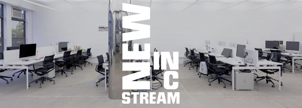 Welcome to the NEW INC Stream