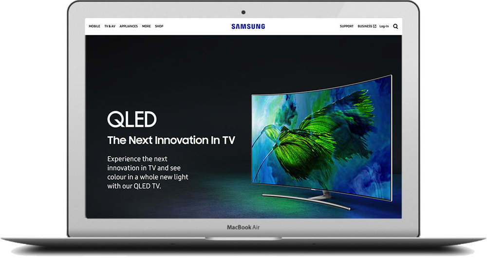 - In 2017, Samsung introduced the QLED TV. It was their biggest TV innovation to date. I produced all of the below the line messaging for the entire range, along with the entire 2017 audio range.