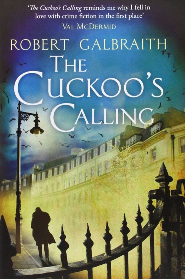 The Cuckoo's Calling by Robert Galbraith (JK Rowling)