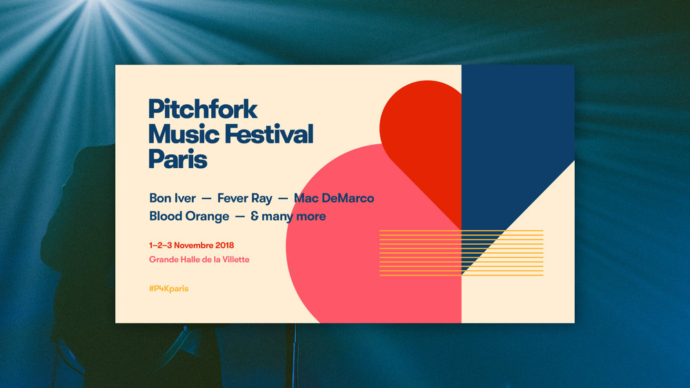 Pitchfork Music Festival Paris — Project Story Draft - Rebranding Pitchfork's eighth annual Paris music festival with less than two days' notice.