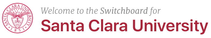 Welcome to the Switchboard for Santa Clara University.