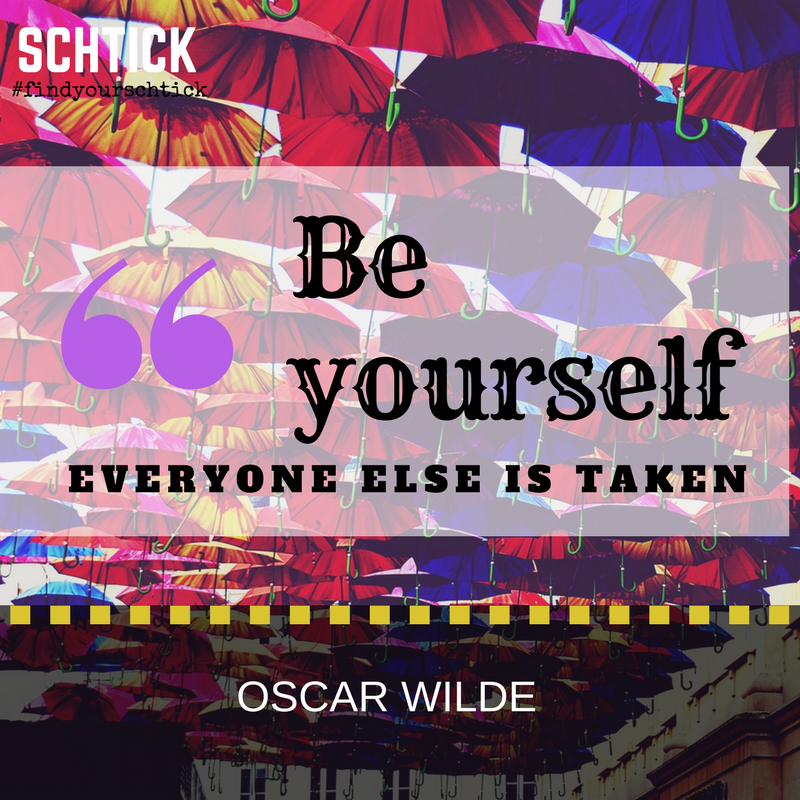 "Oscar Wilde: ""Be yourself. Everyone else is taken."""