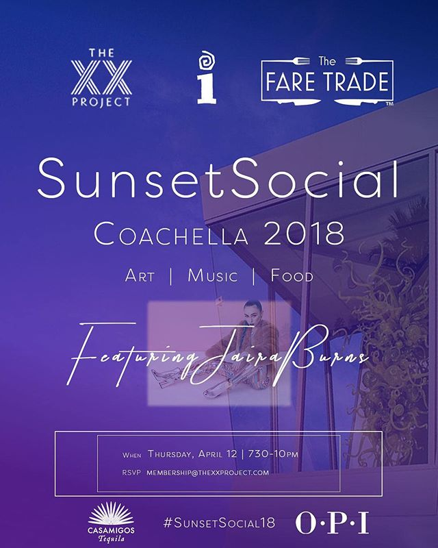 Join us to kick off Coachella at @the_xx_project @thefaretrade @interscope @opi Sunset Social @imagogalleries for an evening filled with art, music and cocktails by @casamigos - special performance by @jairaburns 🎶💜🎶💜 #thexxproject#txxpoasis #thexxprojectoasis#thefatetrade #sunsetsocial18 #coachella#coachella2018 #interscope
