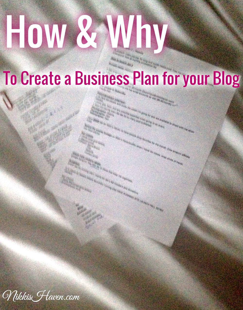 How and Why to Create a Business Plan for Your Blog