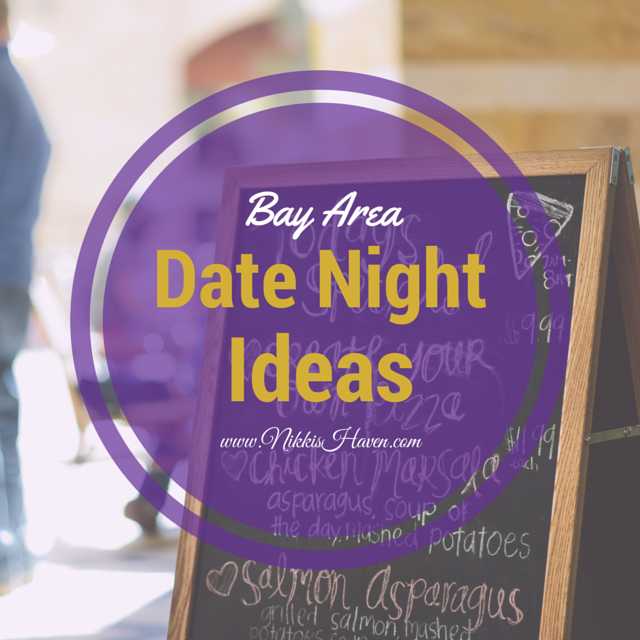 Bay Area Date Night Ideas