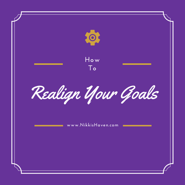 How to Realign Your Goals