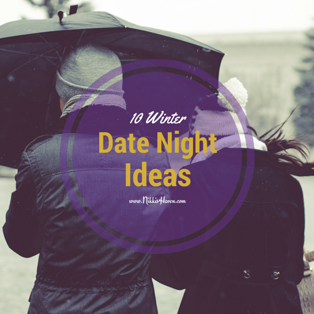 10 Winter Date Night Ideas