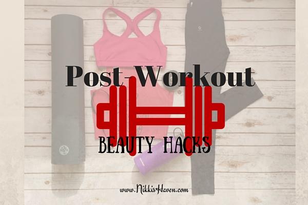 post workout beauty hacks