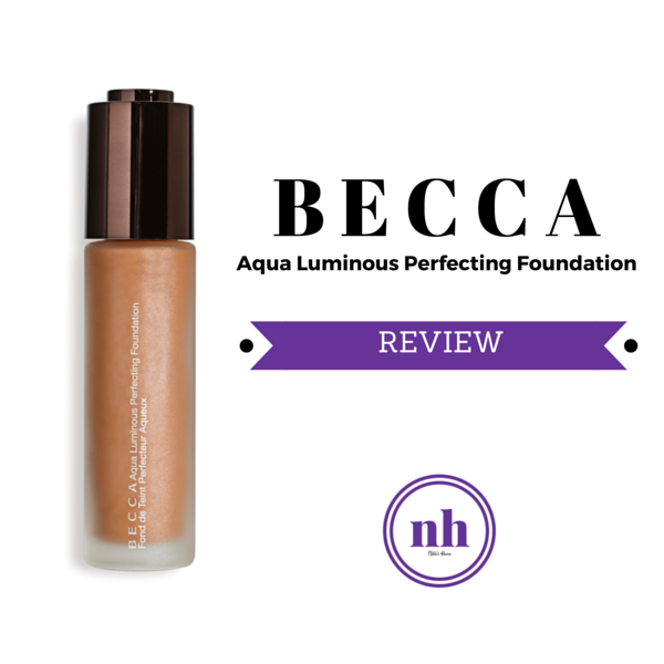 BECCA Cosmetics Aqua Luminous Perfecting Foundation Review