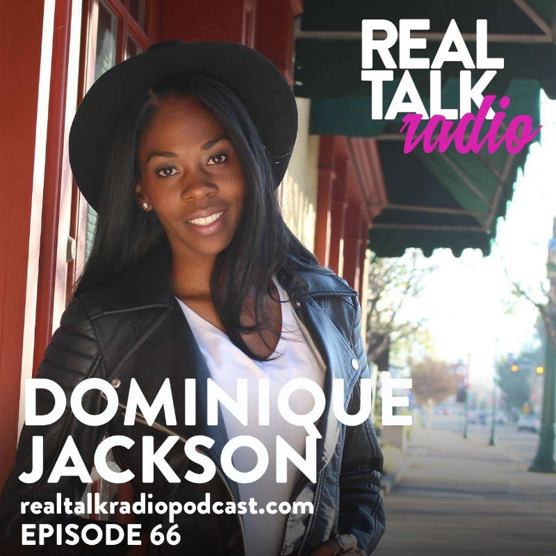 real talk podcast Dominique Jackson