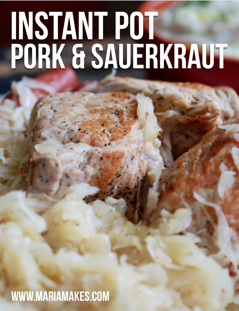 Instant Pot Pork & Sauerkraut – Maria Makes: New Year's Day Tradition #Whole30 and #Paleo
