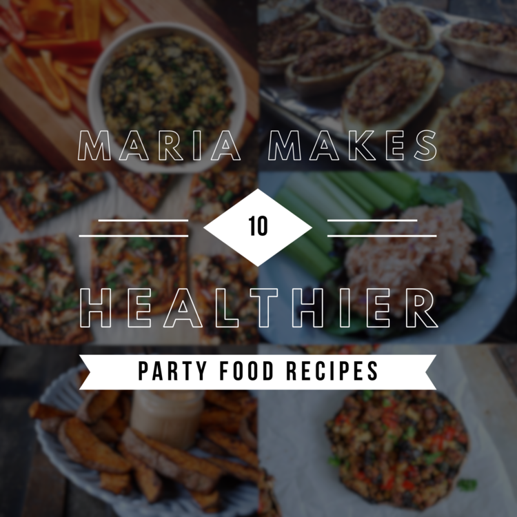 10 healthier party food recipes maria makes food diy blog ive rounded up a few of my favorite snacks apps and party food just in time for the super bowl most of these recipes are paleowhole30 except for the forumfinder Gallery