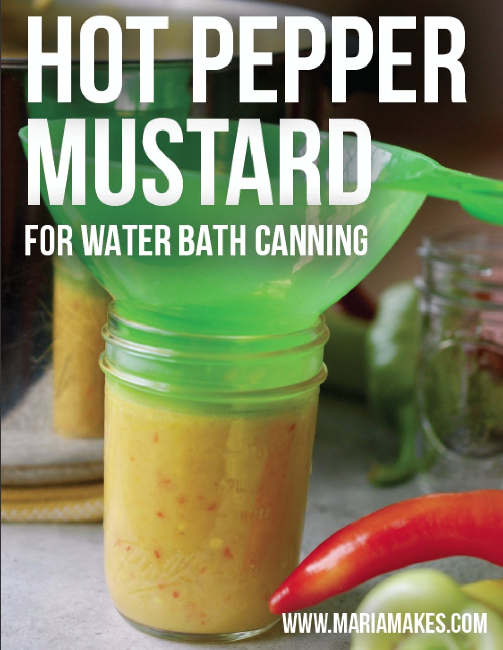 Hot Pepper Mustard – Maria Makes: Hot water bath canning recipe for amazing, spicy, tangy, sweet condiment you never knew you always wanted! Kind of a hybrid between pepper relish and mustard, and it is SO SO good. Perfect for gift giving!
