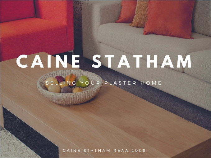 How to sell your plaster home - The Caine Statham Approach to Preparing and Selling Plaster/ Monolithic Homes