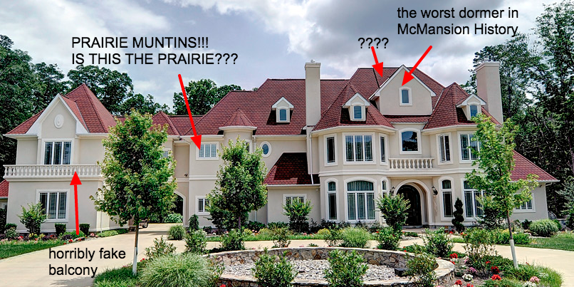 I recently found this blog, McMansion Hell, and I LOVE it! Photo courtesy of  McMansion Hell .