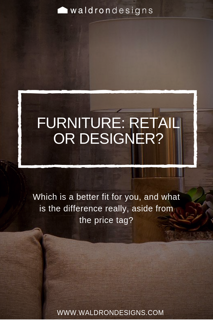 Read more about furniture selections and working with a designer!